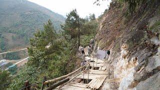 Tà Chơ người phá đá người cốt pha - đổ trụ móng đầu tiên / Cầu treo leo qua vách đá Tà Chơ ( T 11 )
