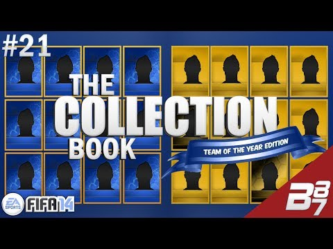 Collection Book Team Of The Year EDITION! | FORWARDS! | FIFA 14 Ultimate Team Pack Opening | #21