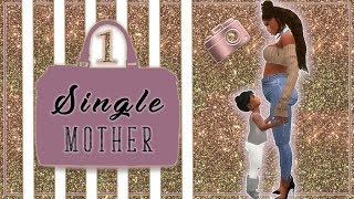 NEW LP 💋Single Mother 💋 #1- Starting Fresh!