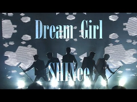 [무대교차편집] Dream Girl (Stage Mix) -  SHINee