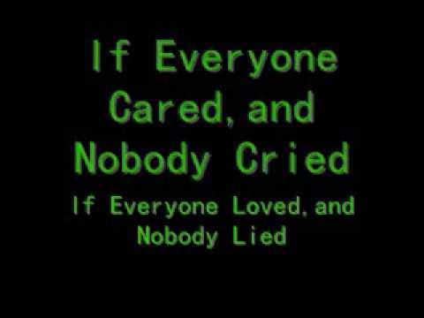 If Everyone Cared
