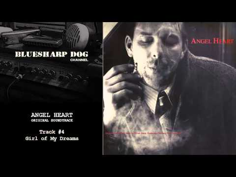 Angel Heart Original Soundtrack: Track #4. Girl of My Dreams