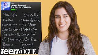 Lauren Jauregui Creates the Playlist to Her Life | Teen Vogue