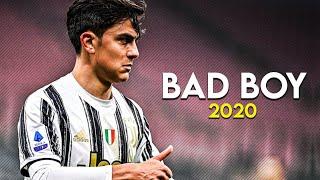 Paulo Dybala - Bad Boy - Marwa Loud • Skills & Goals • 2021