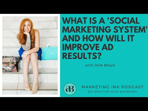 What is a ''Social Marketing System'' and How Will It Improve Ad Results