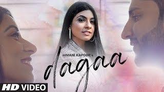 Dagaa – Himani Kapoor