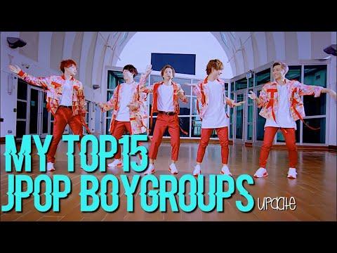 MY TOP15 JPOP BOY GROUPS 2017 (updated)