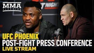 Live Stream: UFC Phoenix Post-Press Conference - MMA Fighting