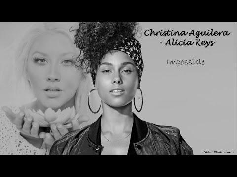 Christina Aguilera ft. Alicia Keys - Impossible (Lyrics)