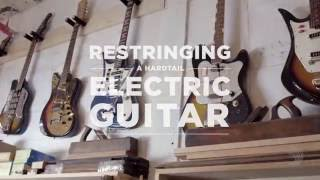Watch the Trade Secrets Video, D'Addario Core: How to Restring a Hardtail Electric Guitar