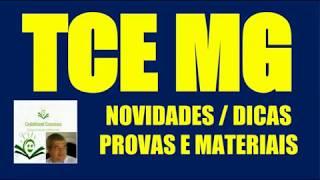 CONCURSO TCE MG NOVIDADES PROVAS DICAS MATERIAIS CONCURSO PÚBLICO TRIBUNAL CONTAS MINAS GERAIS