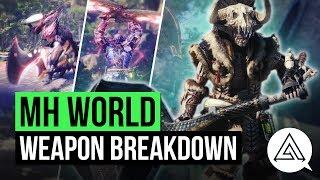 Monster Hunter World | New Weapon Gameplay Breakdown - All 14 Weapons
