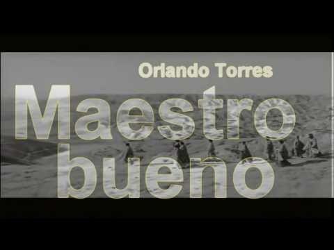Maestro bueno - Orlando Torres - Música cristiana católica - subtitulado karaoke