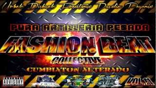 Cumbiarregas- Dj Dishuek (Mista Jams)★Fashion Beat Vol 11 Pura Artilleria Pesada®★
