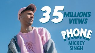 Mickey Singh - Phone [Official Video]  Ft Emily Shah