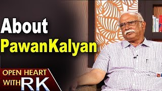 Ashok Gajapathi Raju About Pawan Kalyan- Open Heart With R..