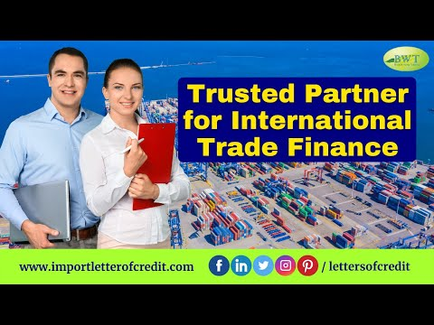 Bank Instruments Providers – Trade Finance Providers – Import Letter of Credit