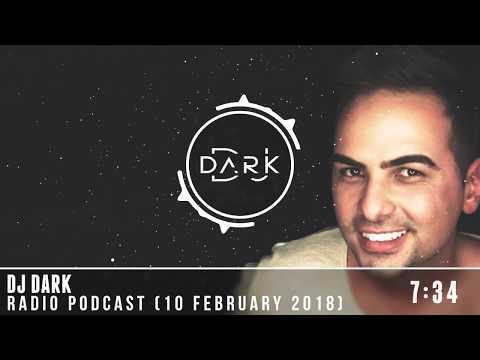 Dj Dark @ Radio Podcast (10 February 2018)