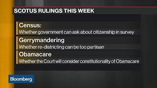U.S. Supreme Court Rulings Expected on Census, Obamacare