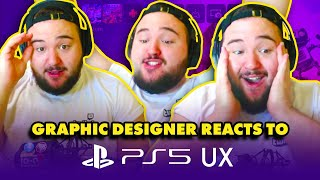 GRAPHIC DESIGNER REACTS TO PS5 UX - First Look at the PlayStation 5 User Experience Reactions!