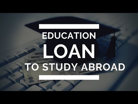 How to Get An Education Loan to Study Abroad | Eligibility & Mistakes