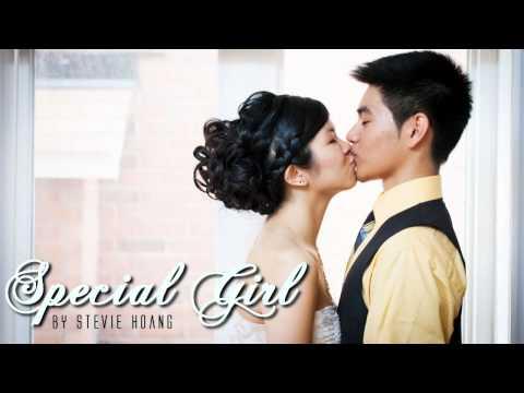 ♔ Special Girl - Stevie Hoang