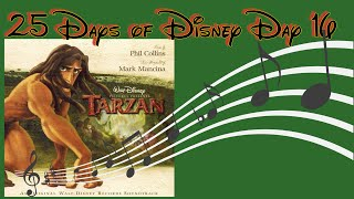 The power of the Tarzan Soundtrack! | 25 Days of Disney Day 16