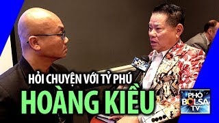 Tỷ phú Hoàng Kiều sẽ nhờ Thủ tướng VN Nguyễn Xuân Phúc chuyện gì?