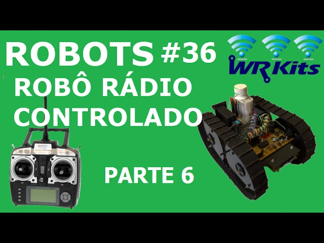 ROBÔ RÁDIO CONTROLADO (6/20) | Robots #36