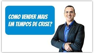 Como Vender Mais em Tempo de Crise - Master Coach Ricardo Lemos
