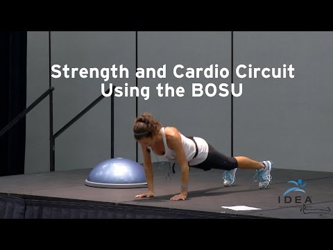 Strength and Cardio Circuit Using the BOSU by Eve Fleck