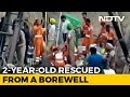 2-Year-Old, Stuck In 150-Feet Punjab Borewell For 109 Hours, Pulled Out