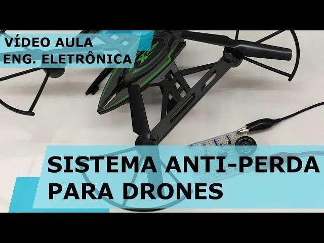 SISTEMA ANTI-PERDA PARA DRONES (parte 1) | Vídeo Aula #191