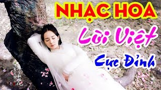 Nhạc Hoa Lời Việt   Du Hành Khắp Thiên Hạ   Ánh Trăng Nói Hộ Lòng Tôi   Đừng Hái Hoa Dại