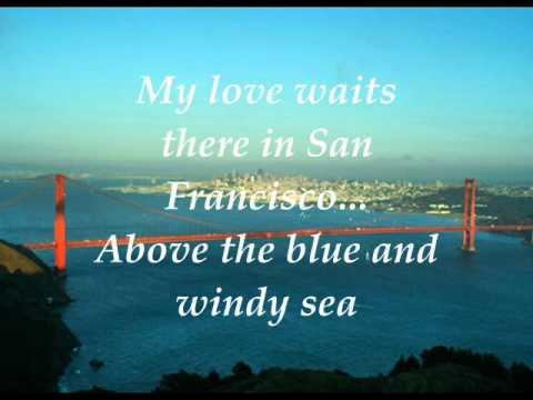 (I Left My Heart) In San Francisco