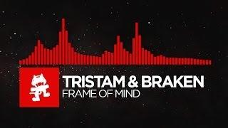 [DnB] - Tristam & Braken - Frame of Mind [Monstercat Release]