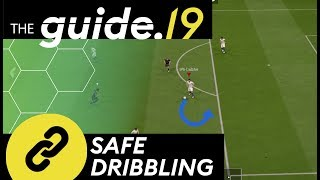 FIFA 19 How to NOT LOSE BALL POSSESSION under PRESSURE | Safe dribbling Tutorial | THE GUIDE