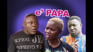 e PAPA RELOADED  [LATEST BENIN MOVIE 2018 ]