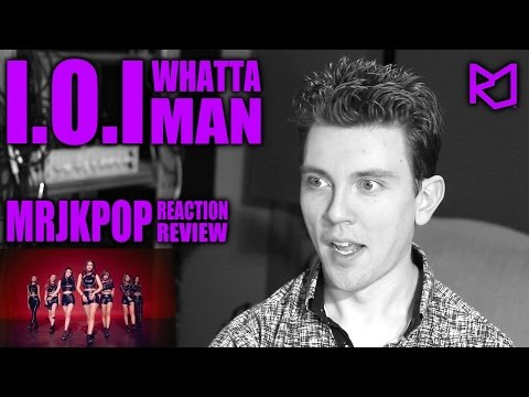 I.O.I Whatta Man (Good man) Reaction / Review [Korean Subs] - MRJKPOP ( 아이오아이 )
