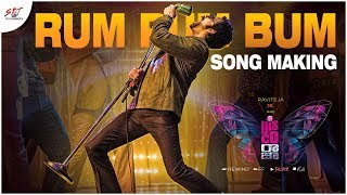 Rum Pum Bum Song Making- Disco Raja- Ravi Teja..
