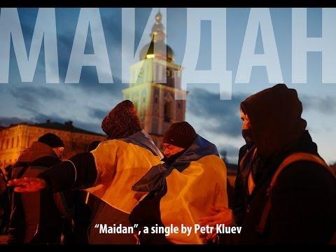 MAIDAN - Petr Kluev (Piotra Klujeŭ) || Пётра Клюеў. Майдан