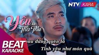 """[KARAOKE] Yêu Là """"Tha Thu"""" - Beat chuẩn - Only.C Full HD"""