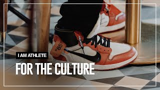 For The Culture | I AM ATHLETE Ep.05