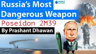 Russia's Most Dangerous Weapon Poseidon 2M39 and Nuclear Tsunami #Russia