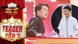 Thách thức danh hài 4 | teaser tập 7: Trường Giang