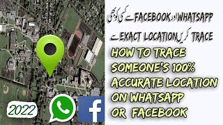 Trace Anyone on FACEBOOK or WhatsApp with Exact Location 2019