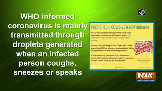 COVID-19 is not an airborne disease: WHO..