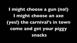 Piggy Pie by ICP WITH lyrics (unsensored)