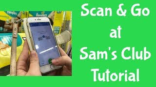 Scan & Go at Sam's Club Tutorial (How Does it Work - 2017)