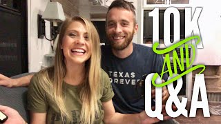 Celebrating 10k Subscribers & We Answer Your Questions